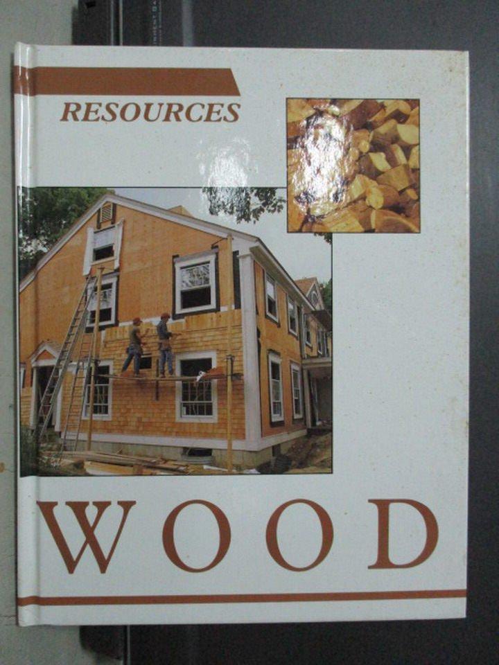 【書寶二手書T3/大學理工醫_QGL】Wood (Resources)_1993_isbn 1568470436