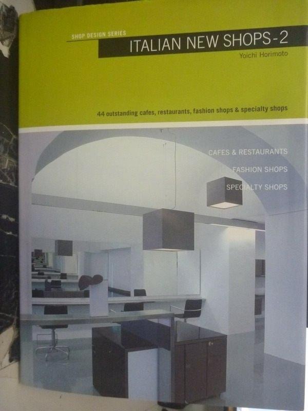 【書寶二手書T6/設計_YCE】Italian New Shops-2_Kenchiku-Sha