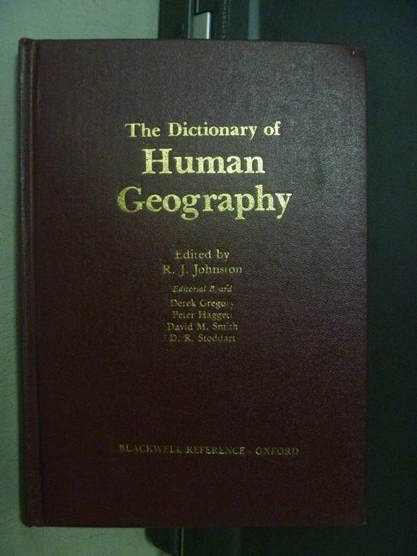 【書寶二手書T7/地理_ORC】The Dictionary of Human Geography_1981年
