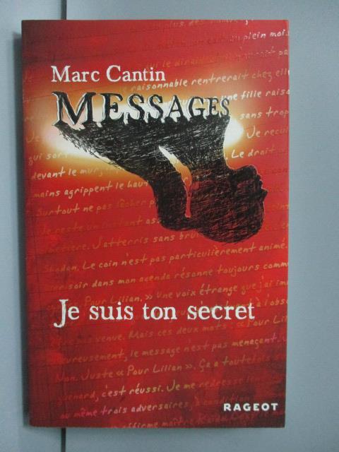【書寶二手書T1/原文小說_LIX】Je suis ton secret_Marc Cantin
