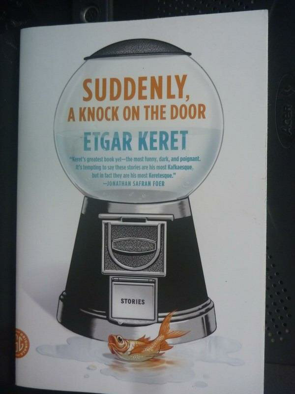 【書寶二手書T5/進修考試_HAE】Suddenly, a knock on the door_Etgar Keret