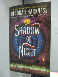 【書寶二手書T2/原文小說_INR】Shadow of Night _Deborah Harkness