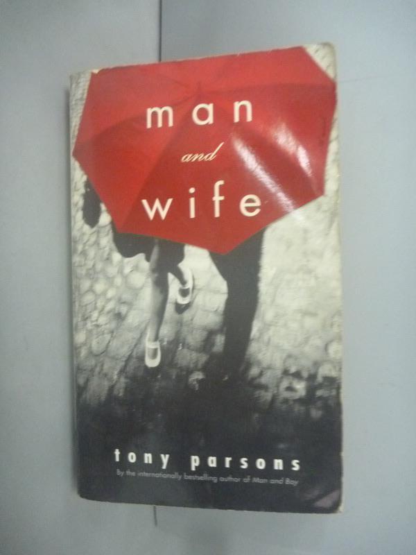 ~書寶 書T1/原文小說_HEF~Man   Wife_Tony Parsons
