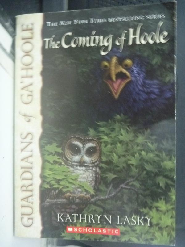 【書寶二手書T4/原文小說_LET】The Coming of Hoole_Lasky, Kathryn