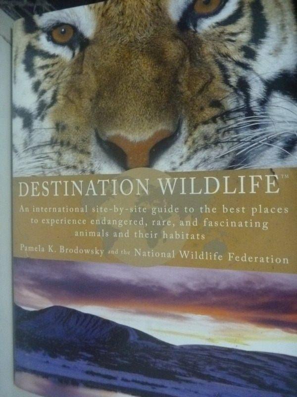 【書寶二手書T6/動植物_HSN】Destination Wildlife: An International