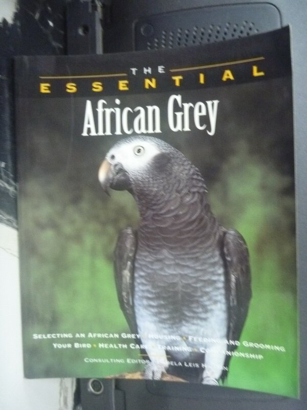 【書寶二手書T7/科學_HCN】The Essential African Grey_Higdon, Pam