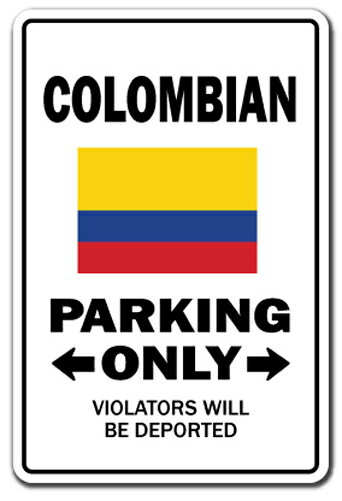 Colombian Parking Sign Indoor/Outdoor Funny Home Décor for Garages, Living Rooms, Bedroom, Offices SignMission Novelty Gift Funny Colombia Coffee Drug Lord Cartel Sign Wall Plaque Decoration