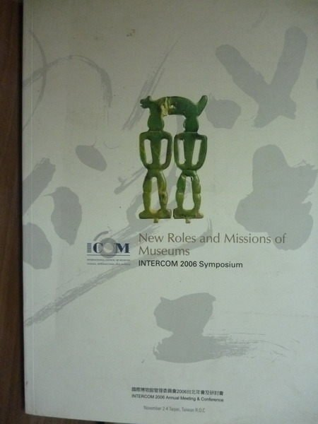 【書寶二手書T5/原文書_PMZ】New roles and missions…2006 symposium