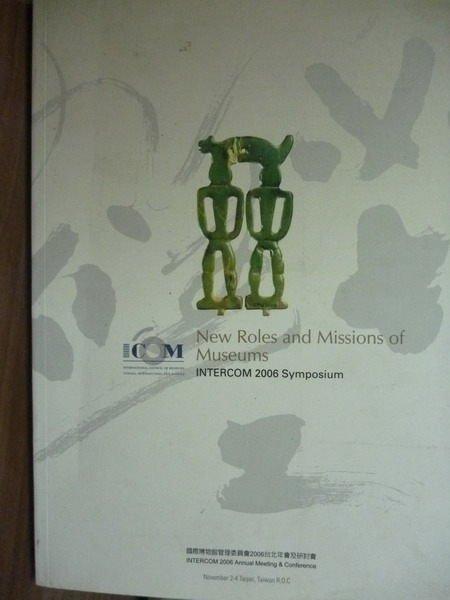 【書寶二手書T5/原文書_PMZ】New roles and missions…2006 symposium