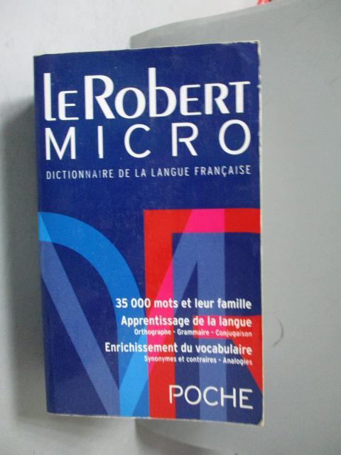 ~書寶 書T8/語言學習_OOA~Le Robert Micro Poche Dictio