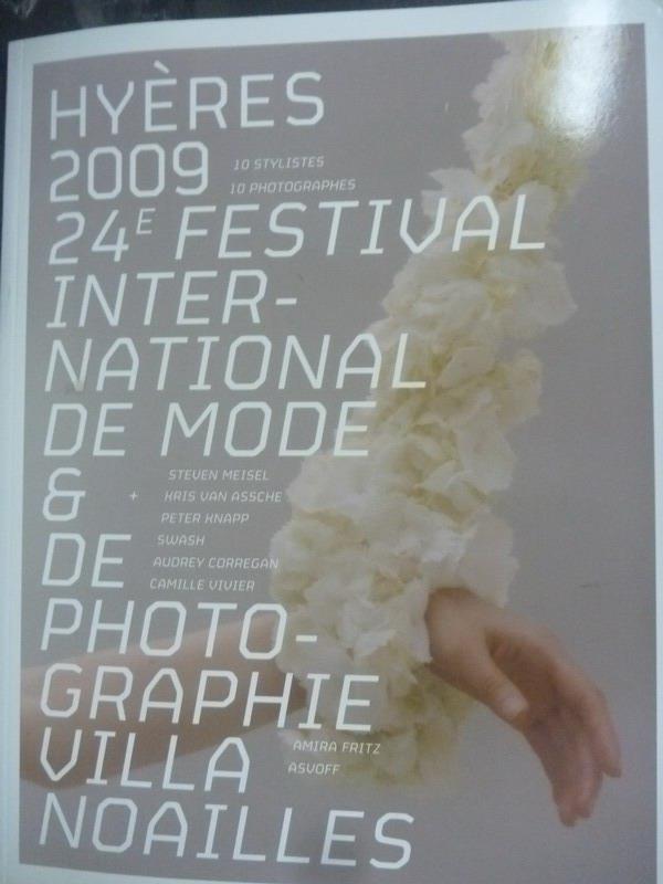 【書寶二手書T3/藝術_ZDH】Hyeres 2009 : 24e festival international