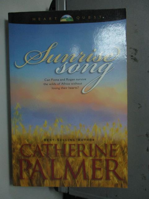 【書寶二手書T1/原文小說_LQN】Sunrise Song_Catherine Palmer