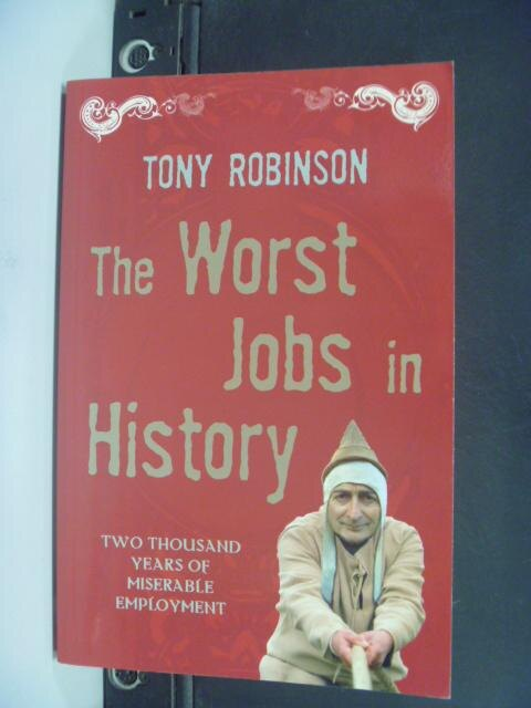 【書寶二手書T6/歷史_HFO】The Worst Jobs in History