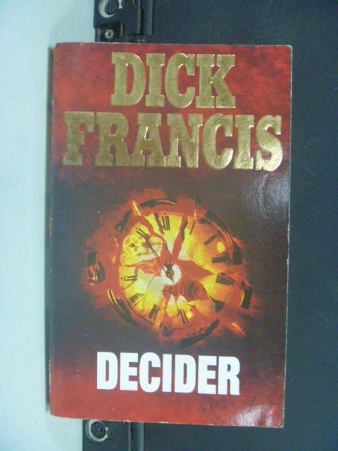 【書寶二手書T9/原文小說_KKD】Decider_Dick Francis