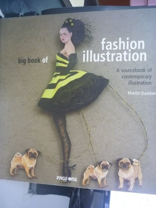 ~書寶 書T2/藝術_ZHS~BIG BOOK OF FASHION ILLUSTRATI