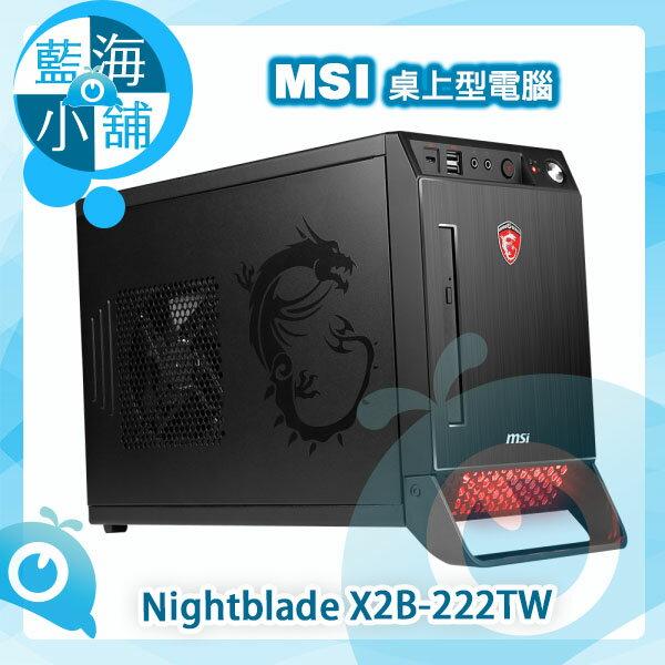 MSI 微星 Nightblade X2B~222TW 6代i7四核獨顯Win10電腦 搭