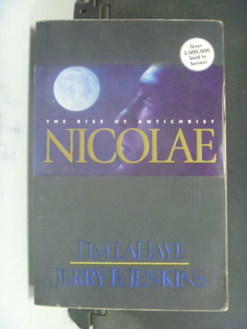 ~書寶 書T6/原文小說_JHU~Nicolae: The Rise of Antichr