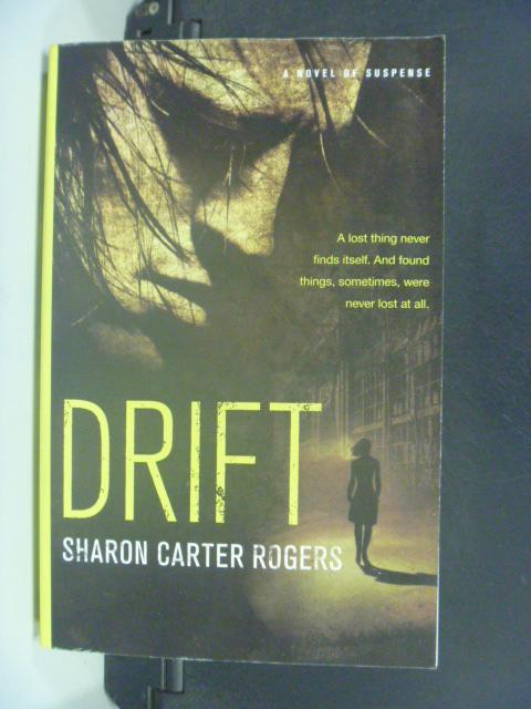 【書寶二手書T8/原文小說_NLS】Drift_Rogers, Sharon Carter