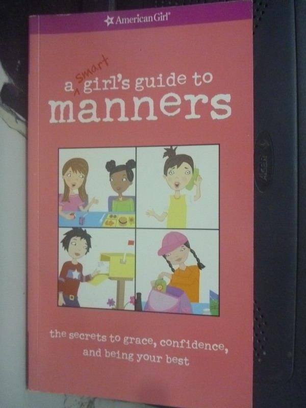 【書寶二手書T7/語言學習_XEG】A Smart Girl's Guide to Manners_Nancy