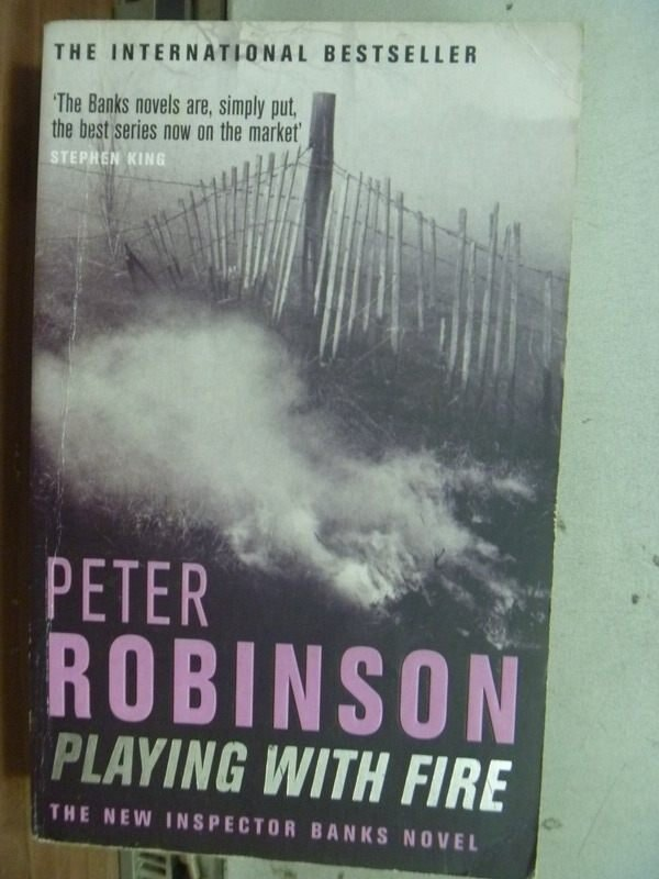 【書寶二手書T6/原文小說_IFZ】Playing with Fire_Peter Robinson