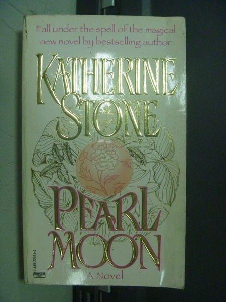 【書寶二手書T8/原文小說_OPA】Pearl moon_Katherine stone