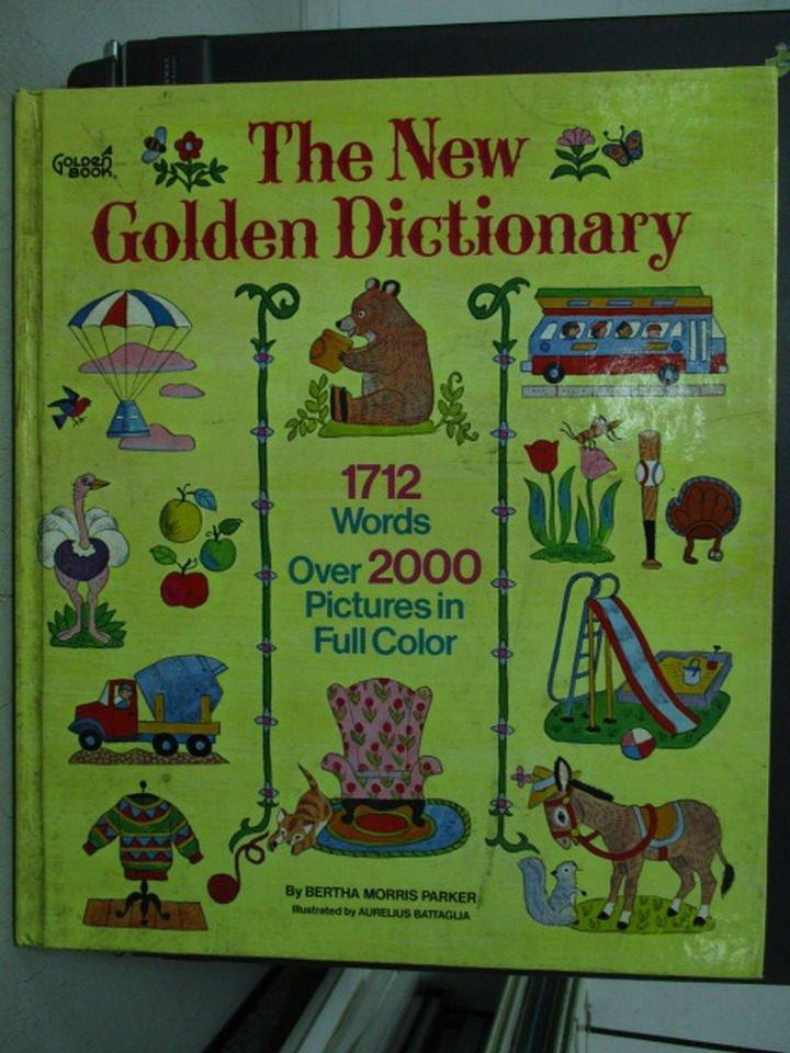 【書寶二手書T8/語言學習_ZGV】Parker/Battagila The New Golden Dictionary