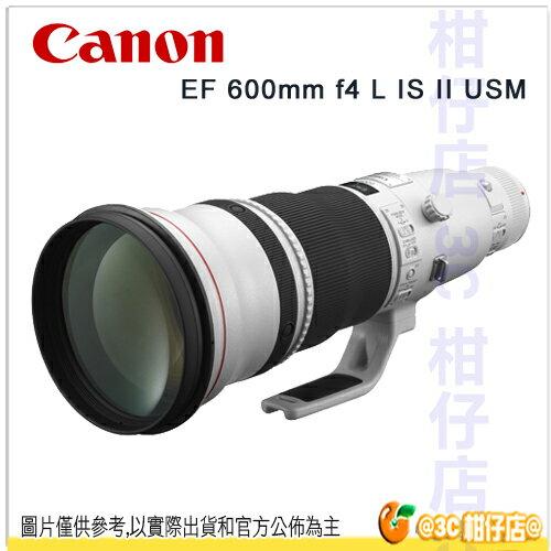 送大吹球+拭鏡布+拭鏡筆 Canon EF 600mm F4.0 IS L USM II 超望遠定焦鏡頭 彩虹公司貨