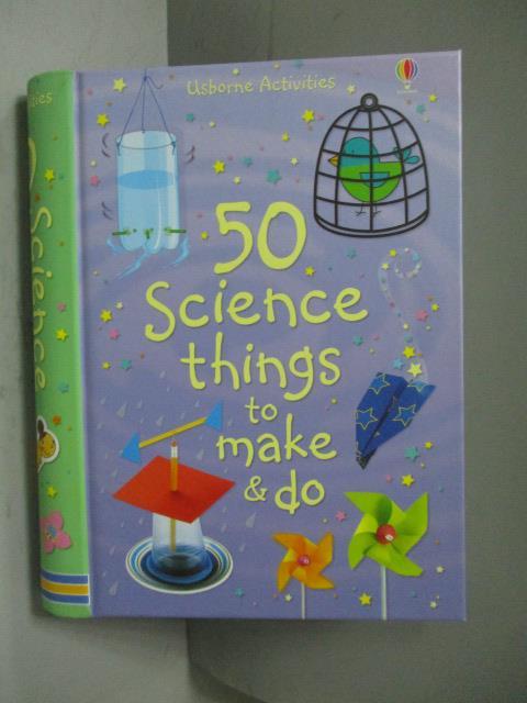 ~書寶 書T1/科學_MKX~50 Science Things to Make and