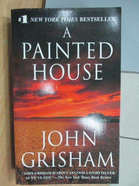 ~書寶 書T4/原文小說_MAZ~A Painted House_John Grisham