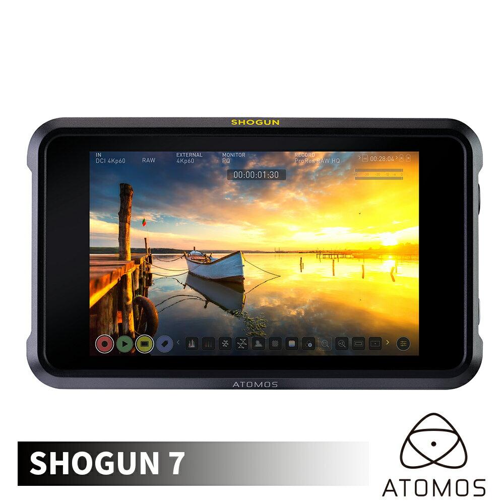 【領券現折50】 ATOMOS 澳洲 Shogun 7 幕府將軍 4K SDI/HDMI 監視記錄器 7.2吋 外接螢幕 HDR 監看螢幕 Prores Raw 公司貨
