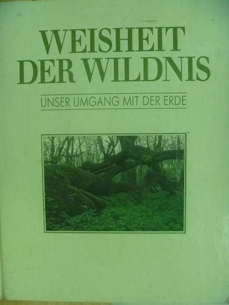 【書寶 書T8/地理_YGN】Weisheit Der Wildnis
