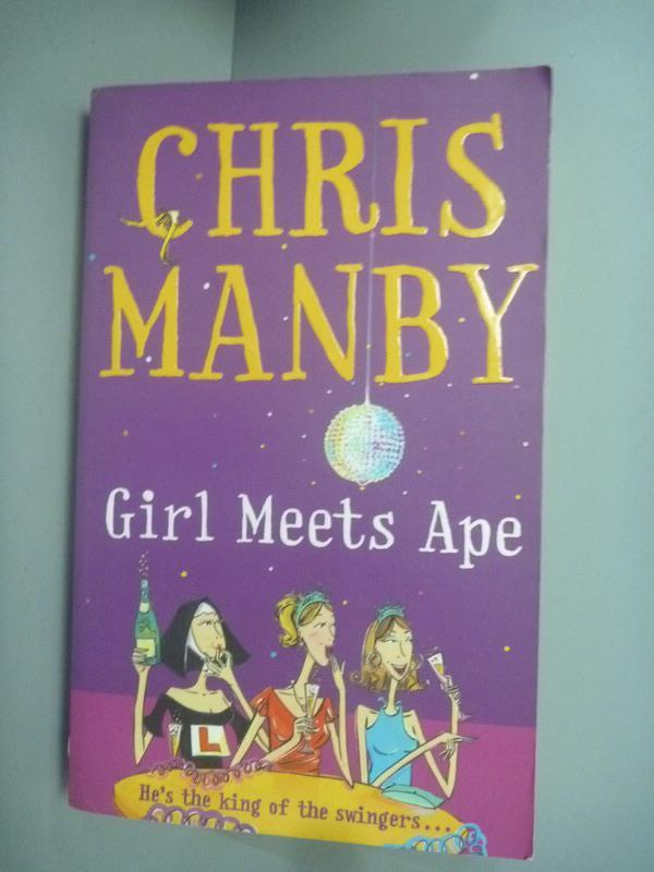 ~書寶 書T1/原文小說_KHP~Girl Meets Ape_Chrissie Manb