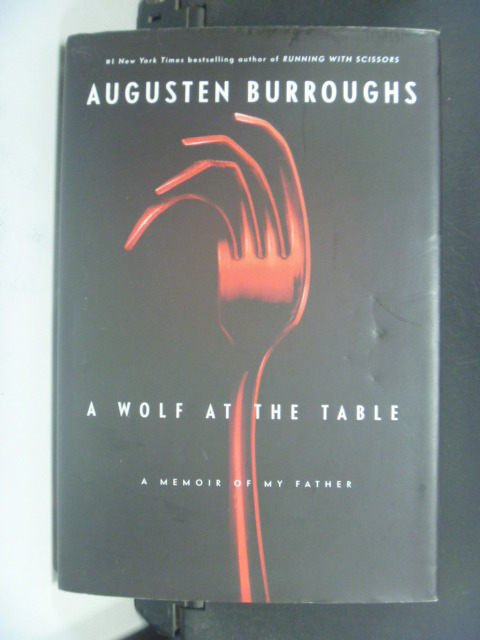【書寶二手書T7/原文小說_JIX】A Wolf at the Table_Burroughs, Augusten