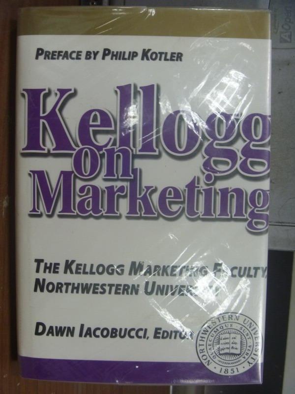 【書寶二手書T7/大學商學_QAT】Kellogg on Marketing_2001年
