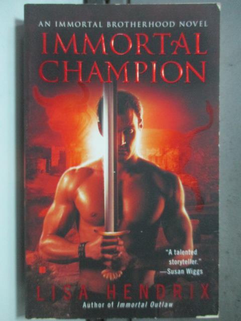 【書寶二手書T8/原文小說_HGX】Immortal Champion_Lisa Hendrix