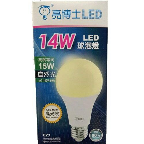 亮博士~LED 14W E27球泡 全電壓 4000k 自然光 暖白光壓 白光 自然光 ~永光照明DR%14W%4K