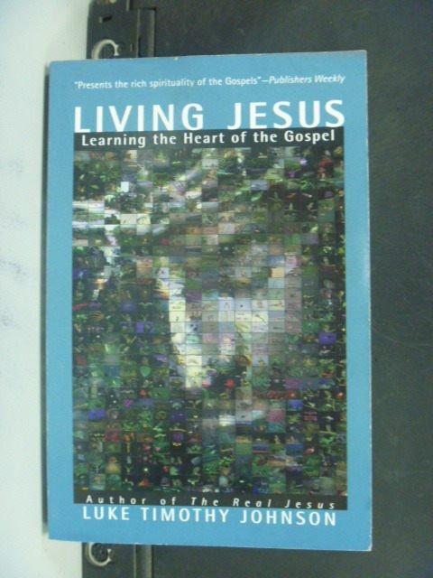 【書寶二手書T8/宗教_NJX】Living Jesus: Learning the Heart of the