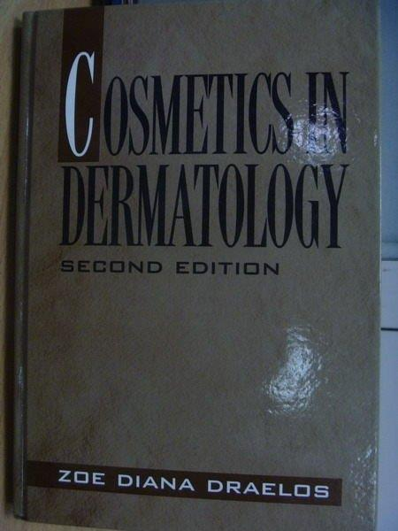 【書寶二手書T3/大學理工醫_YJQ】Cosmetics in Dermatology_2/e_Zoe