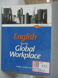 【書寶二手書T4/語言學習_XCI】Engli for the Global Workplace_Student's b