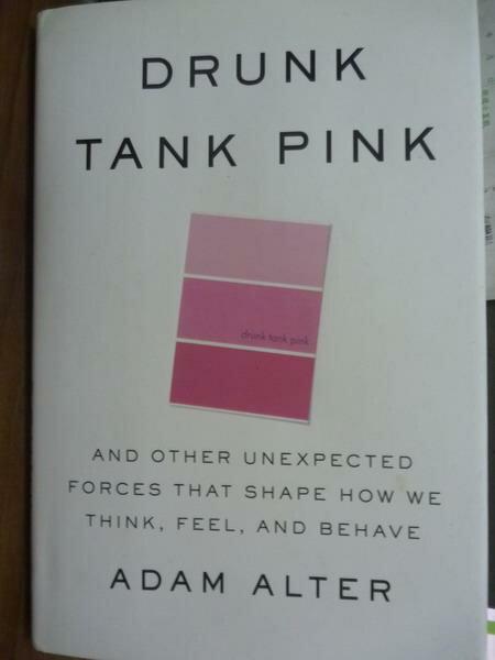 ~書寶 書T2/心理_PFF~Drunk Tank Pink_Adam Alter