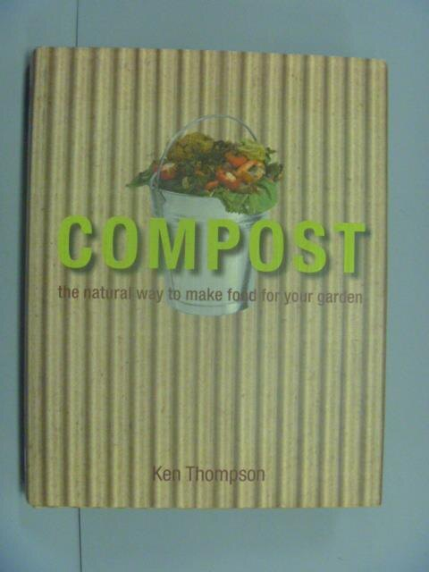 ~書寶 書T3/ _GLJ~Compost: The Natural Way to Mak