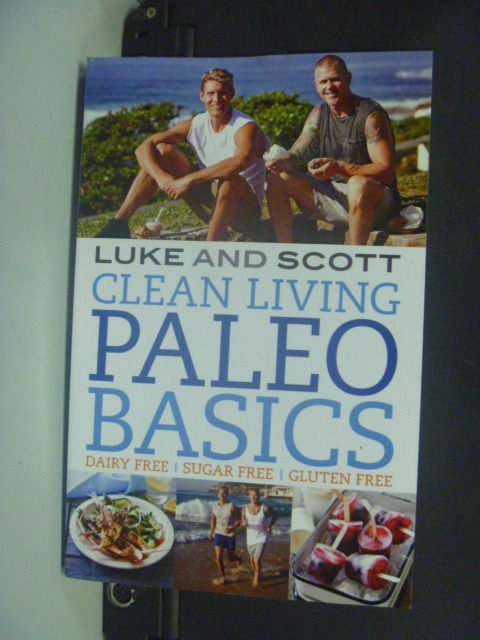 【書寶二手書T4/原文書_KIM】Clean Living Paleo Basics_Luke Hines