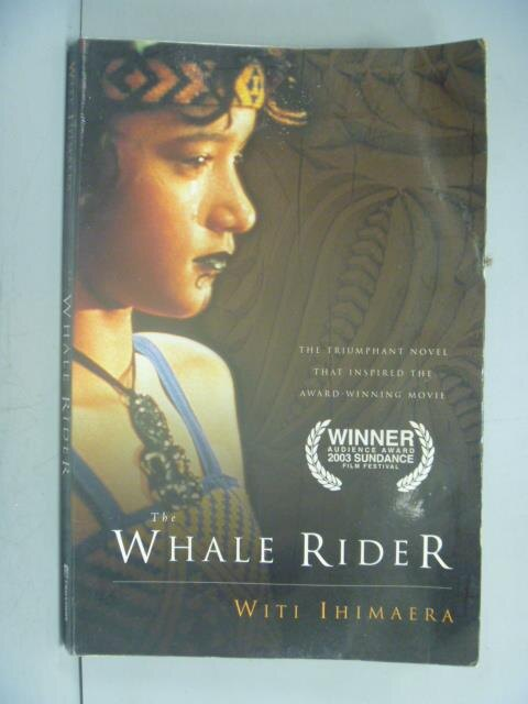 ~書寶 書T7/原文小說_LEF~The Whale Rider_Witi Ihimaer