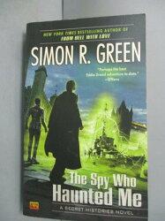 【書寶二手書T9/原文小說_GMC】The Spy Who Haunted Me_Green, Simon R.