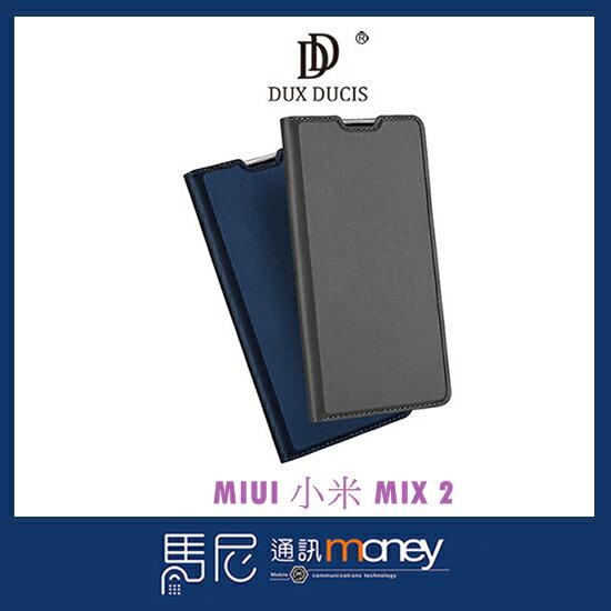 馬尼行動通訊:DUXDUCISSKINPro皮套MIUI小米MIX2手機殼手機皮套側掀套保護皮套【馬尼行動通訊】