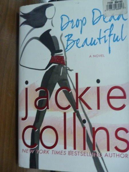 【書寶二手書T4/原文書_POW】Drop Dead Beautiful_Jackie Collins