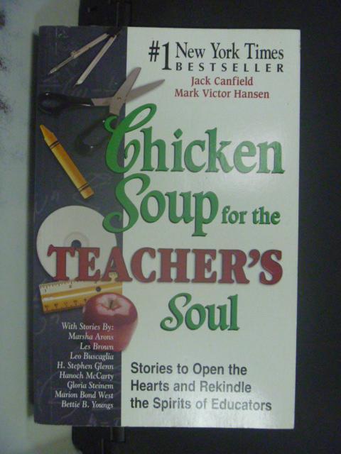 【書寶二手書T7/心靈成長_KOK】Chicken Soup for the Teacher's Soul