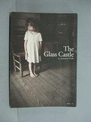 【書寶二手書T3/翻譯小說_HFG】The Glass Castle玻璃城堡_珍娜‧沃爾斯