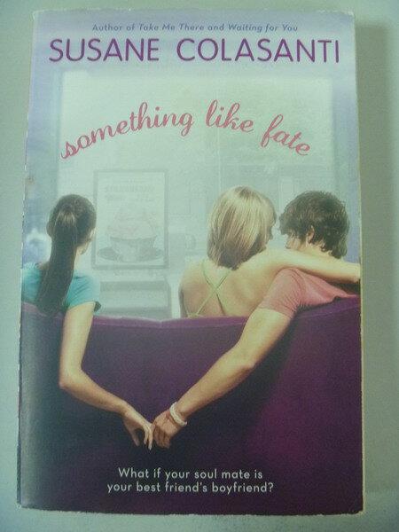 【書寶二手書T9/原文小說_IAR】Something Like Fate_Colasanti, Susane