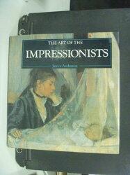 【書寶二手書T2/藝術_NLC】The Impressionists _Janice Anderson